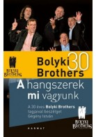 A hangszerek mi vagyunk (Bolyki Brothers)