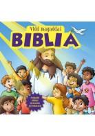 Karin és Torben Juhl: Vidd magaddal Biblia- Legkisebbeknek