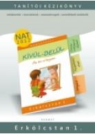 Harmat Kiadó: Kívül - belül - Az én világom - Erkölcstan 1. Tanítói kézikönyv- Rendelésre