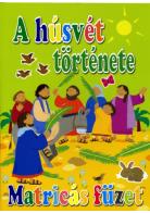 A húsvét története - Matricás füzet