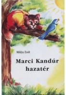 Miklya Zsolt: Marci Kandúr hazatér