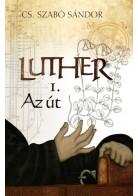 Luther – Az út (I.)
