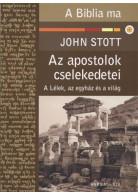 John Stott: Az apostolok cselekedetei