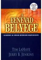 Tim LaHaye és Jerry B. Jenkins: 8. A Fenevad bélyege