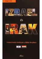 Izrael és Irak - A közel-keleti tűzfészek a Biblia fényében