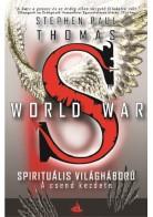World War S - Spirituális világháború 1. - A csend kezdete
