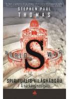 World War S - Spirituális világháború 2. - A sárkány szolgálói