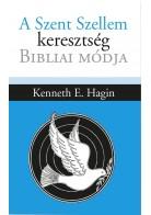 A Szent Szellem keresztség bibliai módja