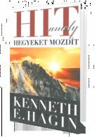 Hit amely hegyeket mozdít