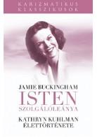 Isten Szolgálóleánya - Kathryn Kuhlman Élettörténete