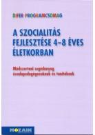 Zsolnai Anikó: A szocialitás fejlesztése 4-8 éves életkorban (Rendelésre)
