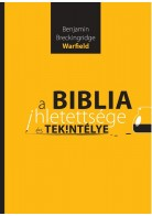 A Biblia ihletettsége és tekintélye