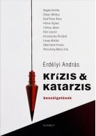 Erdélyi András: Krízis & katarzis