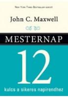 Mesternap - 12 kulcs a sikeres napirendhez